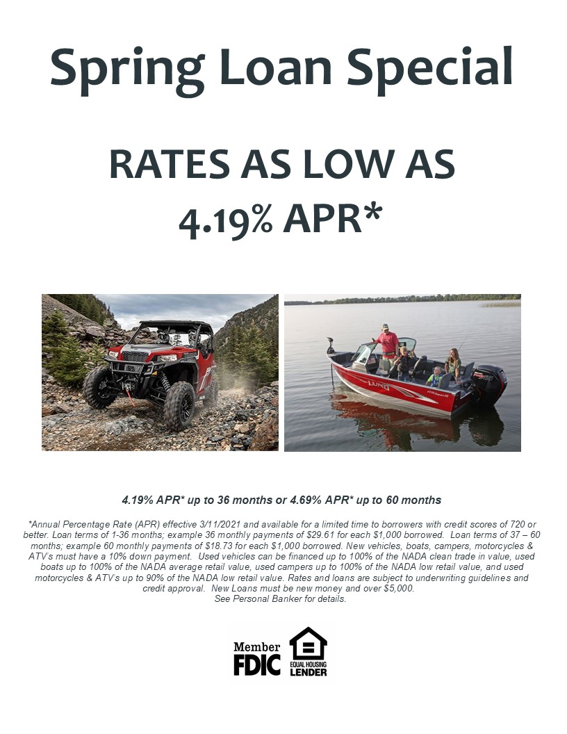 Flyer of 2021 Spring Loan Special.  Rates as low as 4.19% APR.  See a Personal Banker for details.